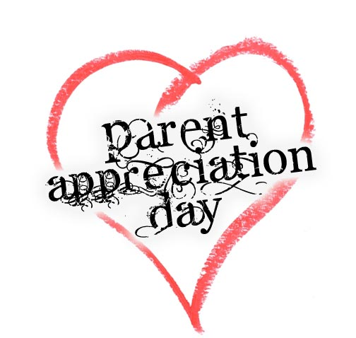 Parent Appreciation Day – 15th June 2019